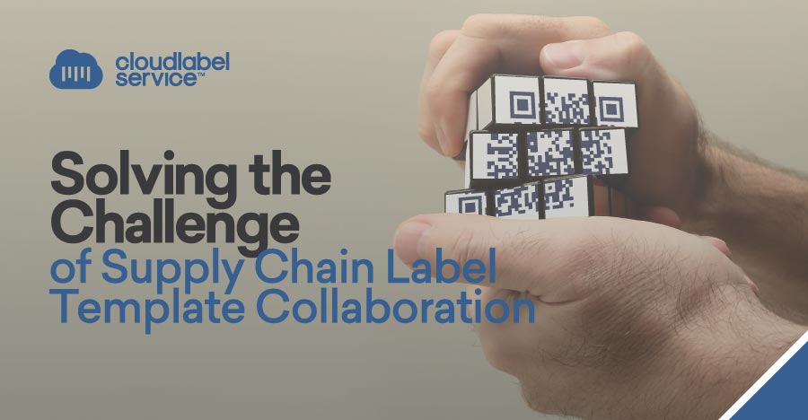 Solving the Challenge of Supply Chain Label Template Collaboration